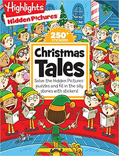 Christmas Tales Highlights Tm Hidden Pictures® Silly Sticker Stories Tm